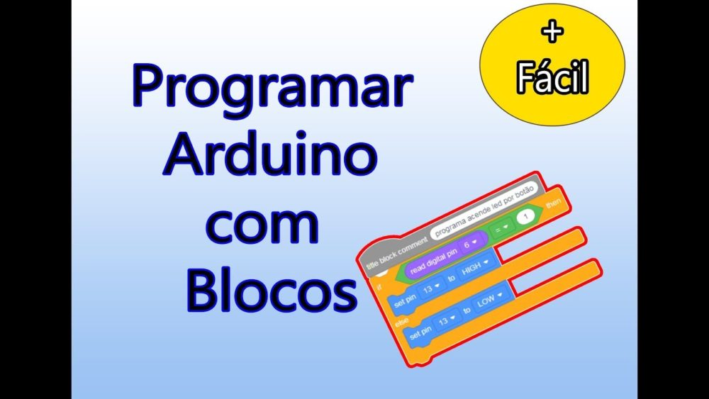 You are currently viewing Programar Arduino com Blocos